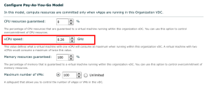 vCloud Director PAY-AS-GO vCPU default setting - Gotcha